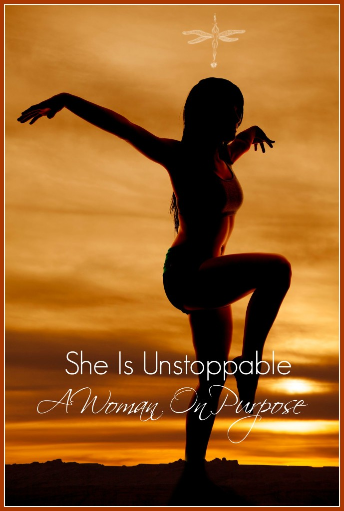 she is unstoppable a woman on purpose